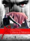 L'Inferno di Rebecca - Federica D'Ascani