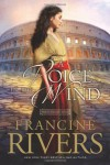 A Voice in the Wind - Francine Rivers