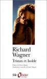 Tristan et Isolde - Richard Wagner, Andre Miquel
