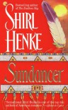 Sundancer - Shirl Henke