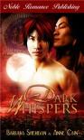 Dark Whispers - Barbara Sheridan, Anne Cain