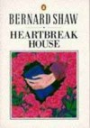 Heartbreak House: A Fantasia in the Russian Manner on English Themes - George Bernard Shaw, Dan H. Laurence