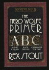 The Nero Wolfe Primer - Rex Stout