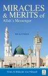 Miracles & Merits of Allah's Messenger - Al Bidayah VI - Ibn Khateer, Darussalam