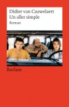 Un aller simple: Roman. (Fremdsprachentexte) - Didier van Cauwelaert