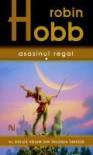 Asasinul Regal (Farseer Trilogy, #2) - Robin Hobb