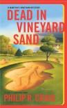 Dead in Vineyard Sand - Philip R. Craig