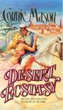Desert Ecstasy - Connie Mason