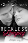 Reckless Longing  - Gina Robinson