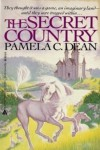 The Secret Country (The Secret Country Trilogy, Book 1) - Pamela C. Dean