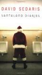Santaland Diaries - David Sedaris