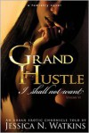 Grand Hustle: I Shall Not Want - Jessica Watkins