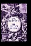 Mr. Justice Raffles - E.W. Hornung