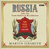 Russia: The Wild East, Part 1: From Rulers to Revolutions - Martin Sixsmith