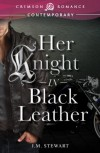Her Knight in Black Leather (Crimson Romance) - JM Stewart