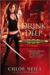 Drink Deep (Chicagoland Vampires, #5) - Chloe Neill