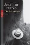 Die Korrekturen - Jonathan Franzen, Bettina Abarbanell