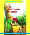 The Bungalow Mystery  - Carolyn Keene, Laura Linney