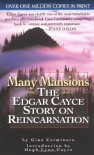 Many Mansions: The Edgar Cayce Story on Reincarnation - Gina Cerminara, Hugh Lynn Cayce