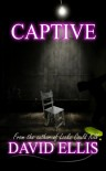 Captive - David     Ellis