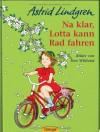 Na klar, Lotta kann Rad fahren - Astrid Lindgren