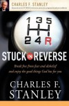 Stuck in Reverse - Charles F. Stanley