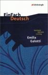 EinFach Deutsch Textausgaben: Gotthold Ephraim Lessing: Emilia Galotti: Ein Trauerspiel in fünf Aufzügen. Gymnasiale Oberstufe - Gotthold Ephraim Lessing