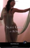 Slave Girls of Rome - Don  Winslow