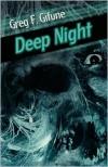 Deep Night - Greg F. Gifune