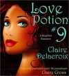 Love Potion #9 - Claire Cross, Claire Delacroix