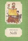 Nelli [Pöttyös könyvek] - Rudolf Brock, Mária Kajtár, István Lehoczki