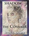 Shadow of The Conjurer - Steve Gierhart