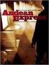 Andean Express - Juan De Recacoechea, Adrian Althoff