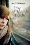 The Language Inside - Holly Thompson