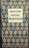 Irische Volksmärchen - Käte Müller-Lisowski, Reidar Th. Christiansen