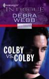 Colby vs. Colby - Debra Webb