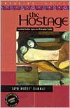 The Hostage: A Novel - Zayd Mutee' Dammaj, Christopher Tingley, May Jayyusi