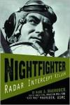 Nightfighter: Radar Intercept Killer - Mark Magruder