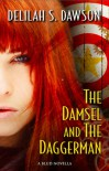 The Damsel and the Daggerman (Blud, #2.5) - Delilah S. Dawson