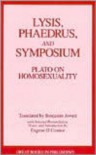 Lysis/Phaedrus/Symposium: Plato on Homosexuality (Great Books in Philosophy) - Plato, Benjamin Jowett, Benjamin (Translator) Jowett