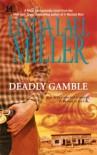 Deadly Gamble  - Linda Lael Miller