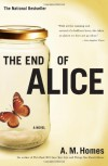 The End of Alice - A.M. Homes