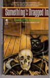 Something the Cat Dragged in (Professor Peter Shandy Mystery #4) - Charlotte MacLeod