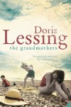 The Grandmothers - Doris Lessing