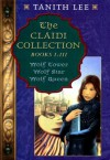 The Claidi Collection - Tanith Lee