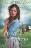 The Jewel of His Heart - Maggie Brendan