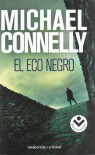 El Eco Negro - Michael Connelly
