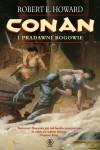 Conan i pradawni bogowie - Robert Ervin Howard