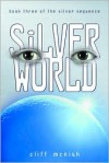 Silver World - Cliff McNish