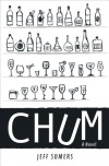 Chum: A Novel - Jeff Somers